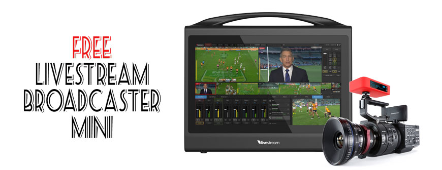 Free Livestream Broadcaster Mini with Livestream HD550