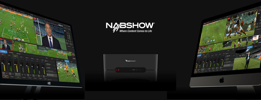 New Livestream product releases NAB